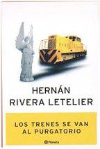 """analisis de la novela """"los trenes se van al purgatorio"""""""