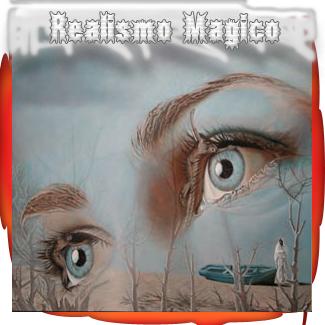 ○*Realismo Magico*○